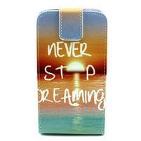 Flipové puzdro pre mobil Samsung Galaxy Core Prime - neprestávaj  snívať