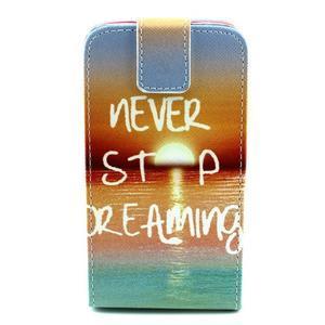 Flipové puzdro pre mobil Samsung Galaxy Core Prime - neprestávaj  snívať - 1
