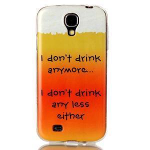 Softy gélový obal pre mobil Samsung Galaxy S4 - drink - 1
