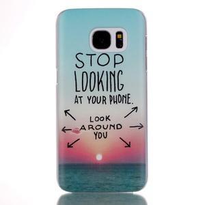 Plastový obal na mobil Samsung Galaxy S7 - dívej se kolem sebe - 1