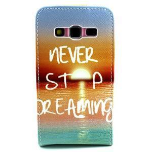 Flipové puzdro pre mobil Samsung Galaxy Core Prime - neprestávaj  snívať - 2