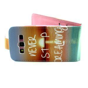 Flipové puzdro pre mobil Samsung Galaxy Core Prime - neprestávaj  snívať - 3