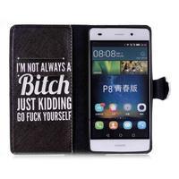 Puzdro na mobil Huawei P8 Lite - bitch - 3/6