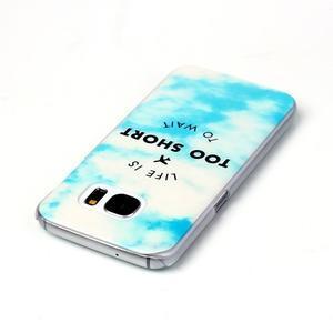 Plastový obal pre mobil Samsung Galaxy S7 - život je krátký - 3