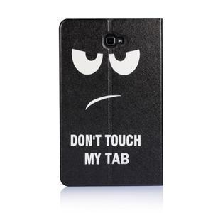 Picture polohovatelné puzdro na Samsung Galaxy Tab A 10.1 (2016) - nedotýkat se - 3