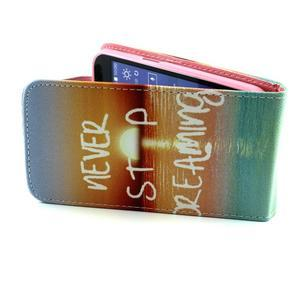 Flipové puzdro pre mobil Samsung Galaxy Core Prime - neprestávaj  snívať - 4